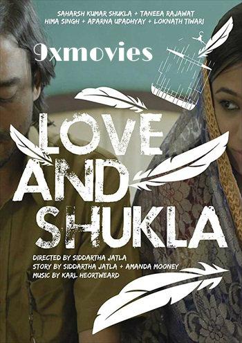 Love and Shukla 2017 Hindi Full Movie Download