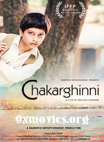 Chakarghinni 2018 Hindi Full Movie Download