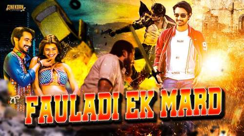 Fauladi Ek Mard 2018 Hindi Dubbed Full Movie 480p Download