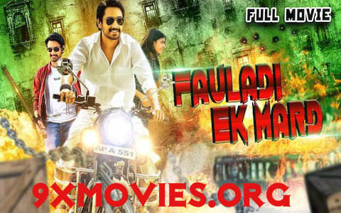 Fauladi Ek Mard 2018 Hindi Dubbed Movie Download