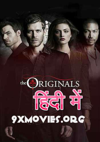 The Originals S01 Complete Dual Audio Hindi 720p BluRay Download