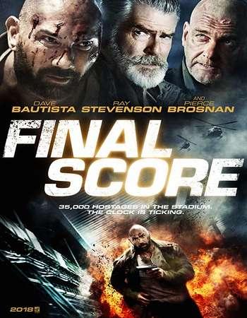 Final Score 2018 Hindi Dual Audio BRRip Full Movie 300mb Download