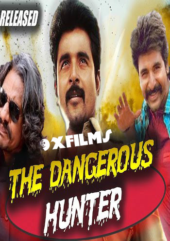 The Dangerous Hunter 2018 Hindi Dubbed Full Movie Download