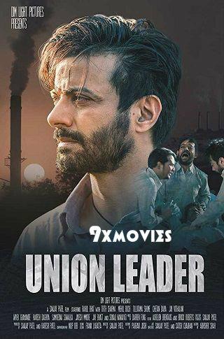 Union Leader 2017 Hindi 720p WEB-DL 850mb
