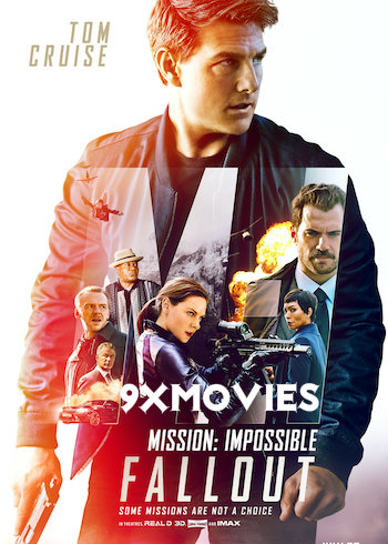 Mission Impossible Fallout 2018 Dual Audio Hindi 720p WEB-DL 1.2GB