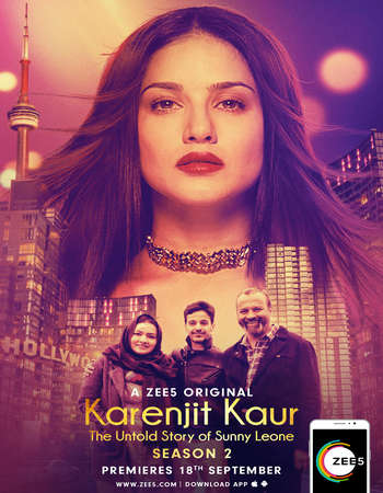 Karenjit Kaur – The Untold Story of Sunny Leone Hindi Season 02 Complete 720p HDRip