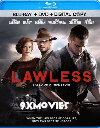Lawless 2012 UNRATED English 720p BluRay 1GB ESubs