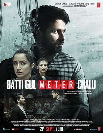 Batti Gul Meter Chalu 2018 Hindi 450MB Pre-DVDRip