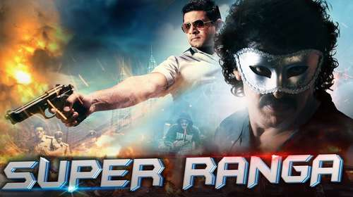 Poster of Movie Super Ranga 2018 Hindi Dubbed 720p HDRip