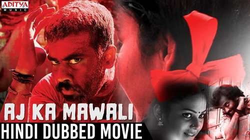 Aaj Ka Mawali 2018 Hindi Dubbed 350MB HDRip 480p