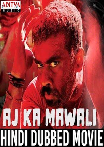 Aaj Ka Mawali 2018 HDRip 720p Hindi Dubbed 900MB