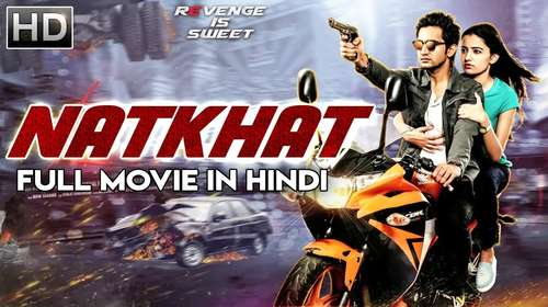 Natkhat 2018 Hindi Dubbed 400MB HDRip 480p
