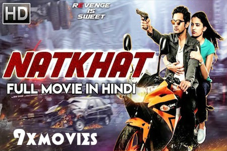 Natkhat 2018 Hindi Dubbed 720p HDRip 999mb