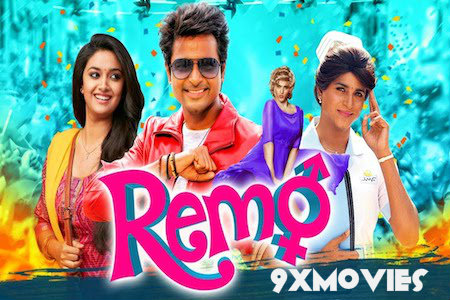 Remo 2018 Hindi Dubbed 720p HDRip 900mb