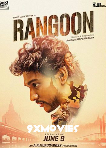 Rangoon 2017 Hindi Dubbed 720p HDRip 850mb