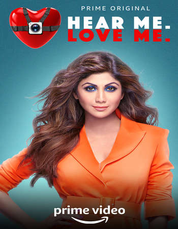 Hear Me Love Me 2018 Hindi Season 01 Complete 720p