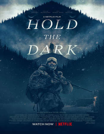 Hold the Dark 2018 English 350MB NF Web-DL 480p MSubs