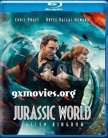 Jurassic World Fallen Kingdom 2018 Dual Audio ORG Hindi Bluray Movie Download