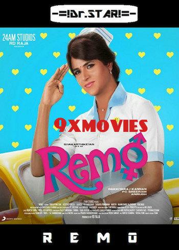 Remo 2016 UNCUT Dual Audio Hindi Full Movie Download