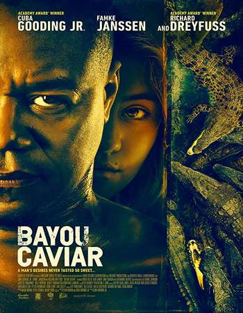 Bayou Caviar 2018 Full English Movie 300mb Download