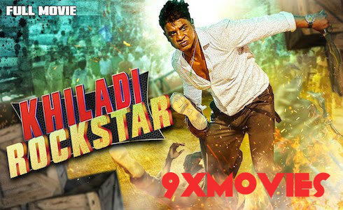 Khiladi Rockstar 2018 Hindi Dubbed Movie Download