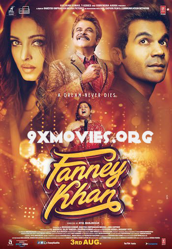 Fanney Khan 2018 Hindi Movie Download