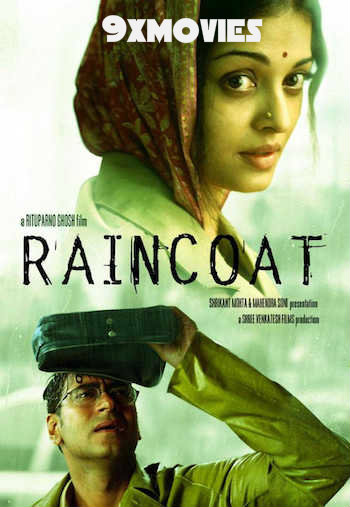 Raincoat 2004 Hindi 720p WEB-DL 850mb