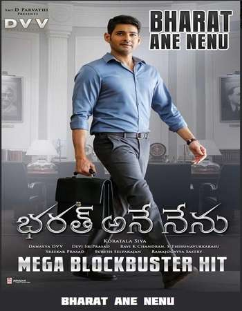 Bharat Ane Nenu 2018 Hindi Dual Audio 500MB UNCUT HDRip 480p ESubs