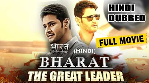 Bharat The Great Leader 2018 Hindi Dubbed 400MB HDRip 480p