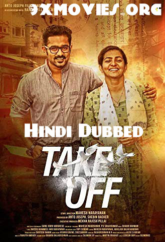 Take Off 2018 Hindi Dubbed 720p HDRip 950mb