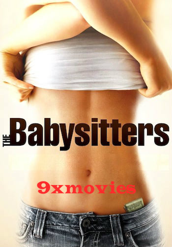 The Babysitters 2007 English 720p BRRip 800MB ESubs