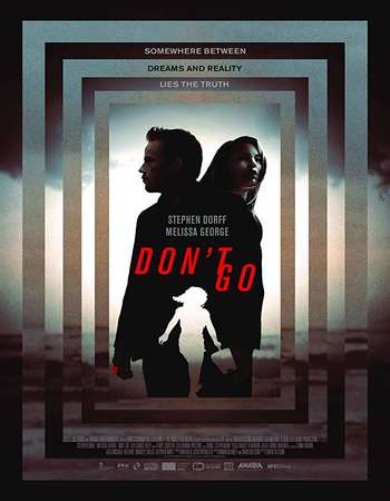 Dont Go 2018 Full English Movie 480p Download