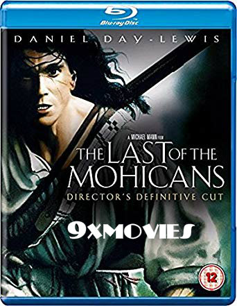 The Last Of The Mohicans 1992 Dual Audio Hindi Bluray Movie Download