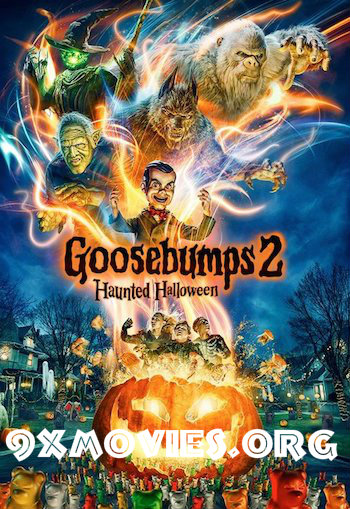 Goosebumps 2 Haunted Halloween 2018 Dual Audio Hindi Full Movie Download