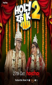 Holy Faak 2 (2018) Bengali Episode Season 2 Full Complet (6p)