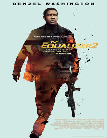 The Equalizer 2 2018 English 720p Web-DL 900MB ESubs