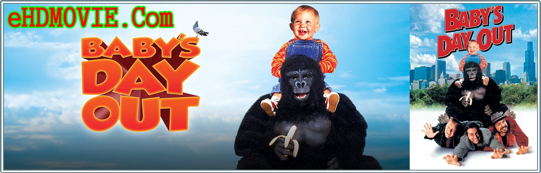 Baby's Day Out 1994 Full Movie Dual Audio [Hindi – English] 720p - 480p ORG BRRip 300MB - 800MB ESubs Free Download
