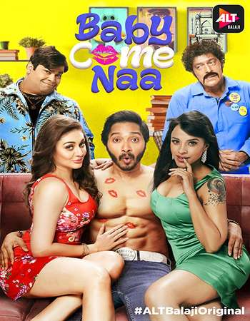 [18+] Baby Come Naa 2018 Hindi Season 01 Complete Pack 1080p 2GB Web-DL
