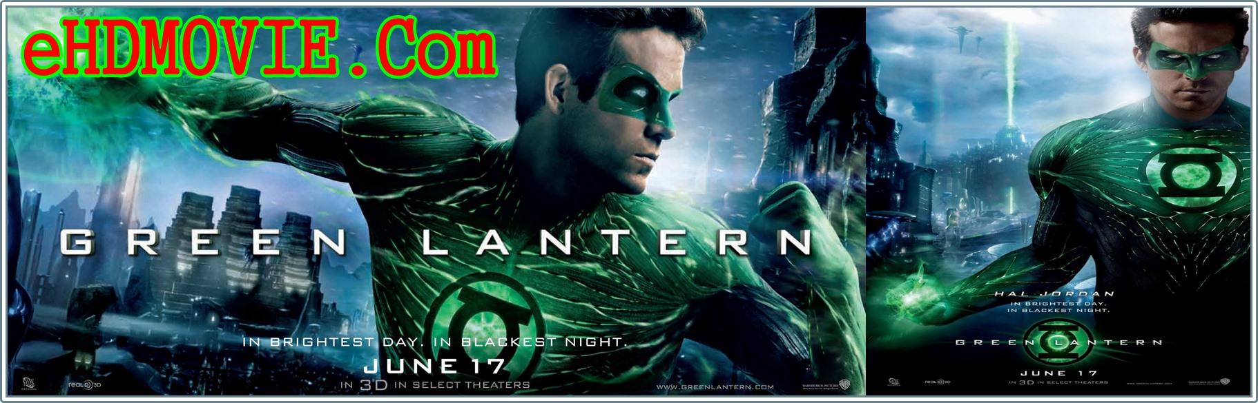 Green Lantern 2011 Full Movie Dual Audio [Hindi – English] 720p - 480p ORG BRRip 350MB - 1.1GB ESubs Free Download