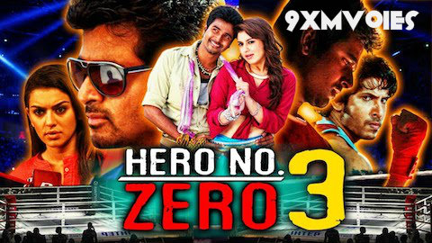 Hero No Zero 3 2018 Hindi Dubbed Movie Download