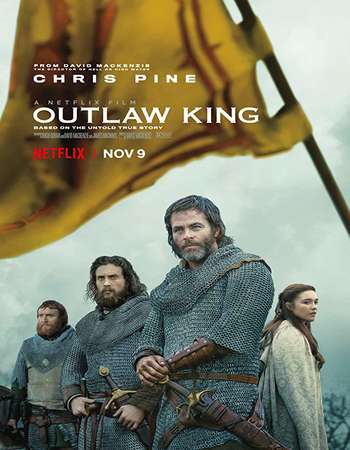 Outlaw King 2018 English 720p NF Web-DL 950MB MSubs