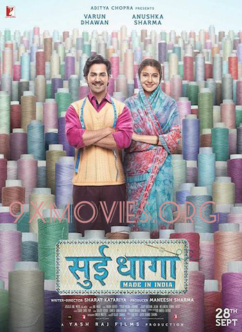 Sui Dhaaga Made In India 2018 Hindi 720p WEB-DL 850mb