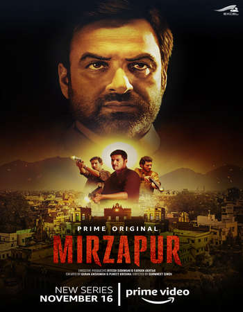 Mirzapur 2018 Hindi Season 01 Complete 480p HDRip x264 1.2GB