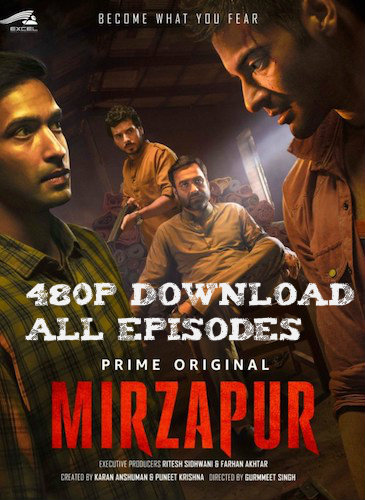 Mirzapur 2018 Season 1 All Episodes Hindi 480p WEB-DL 1.2GB