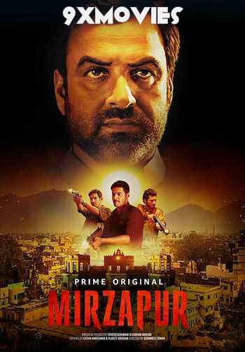 Mirzapur 2018 Season 1 Complete Hindi 720p WEB-DL 3.3GB