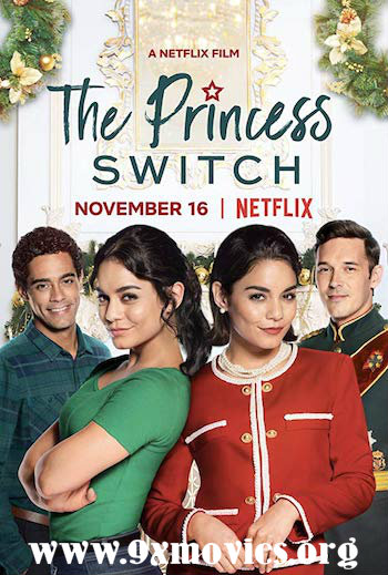 The Princess Switch 2018 English 720p WEB-DL 800MB ESubs