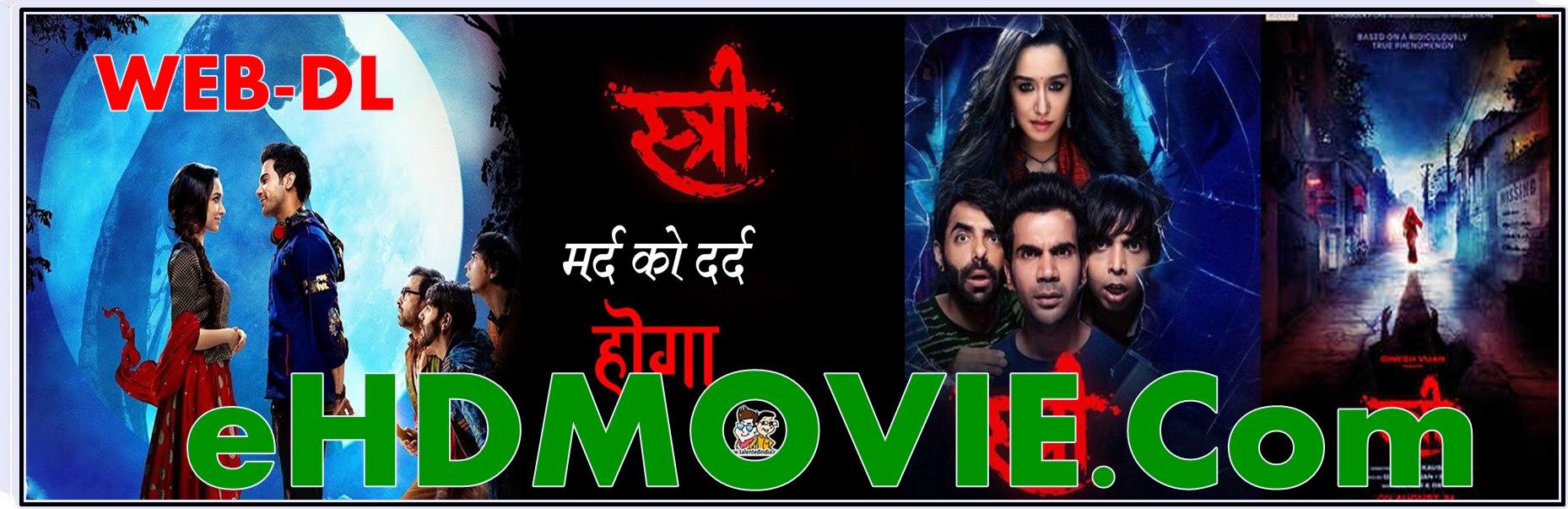 Stree 2018 Full Movie Hindi 1080p - 720p - HEVC - 480p ORG WEB-DL 400MB - 650MB - 1.3GB - 2.3GB ESubs Free Download