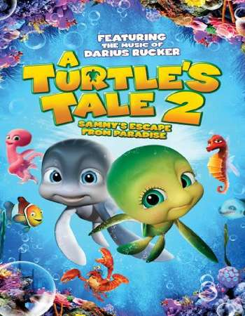 A Turtles Tale 2 Sammys Escape from Paradise 2012 Hindi Dual Audio 300MB BluRay 480p ESubs