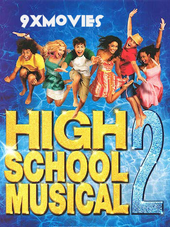 High School Musical 2 (2007) Dual Audio Hindi Extended 720p BluRay 900mb