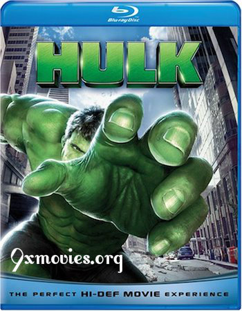 Hulk 2003 Dual Audio Hindi 720p BluRay 900mb